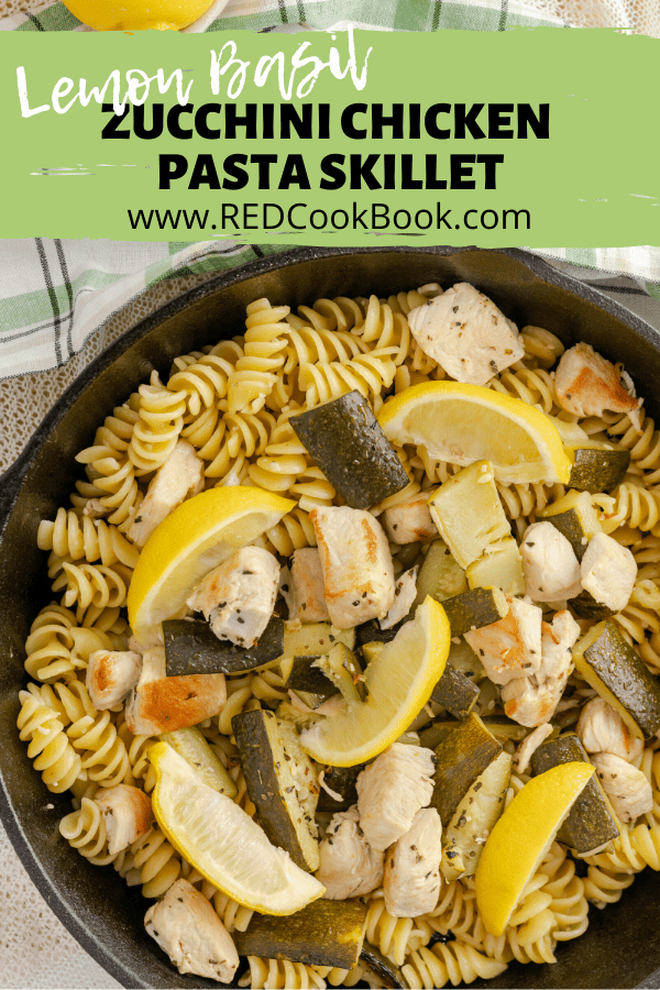 Chicken skillet meal with fresh lemon, dried basil, and crisp-tender zucchini, and rotini pasta. Enhanced with the flavors of red wine vinegar and garlic.  #pastaskillet #chicken #lemonbasil #basil #chicken #lightmeals #easydinner #skilletdinner #basilchicken #lemonchicken #rotini